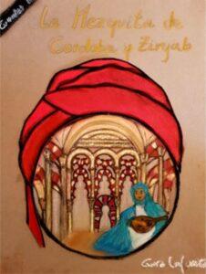 LA MEZQUITA DE CORDOBA y Ziryab