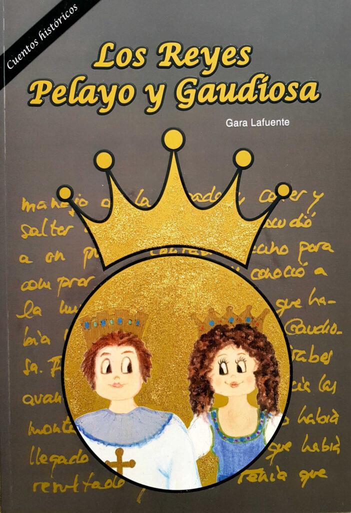 Los Reyes Pelayo y Gaudiosa